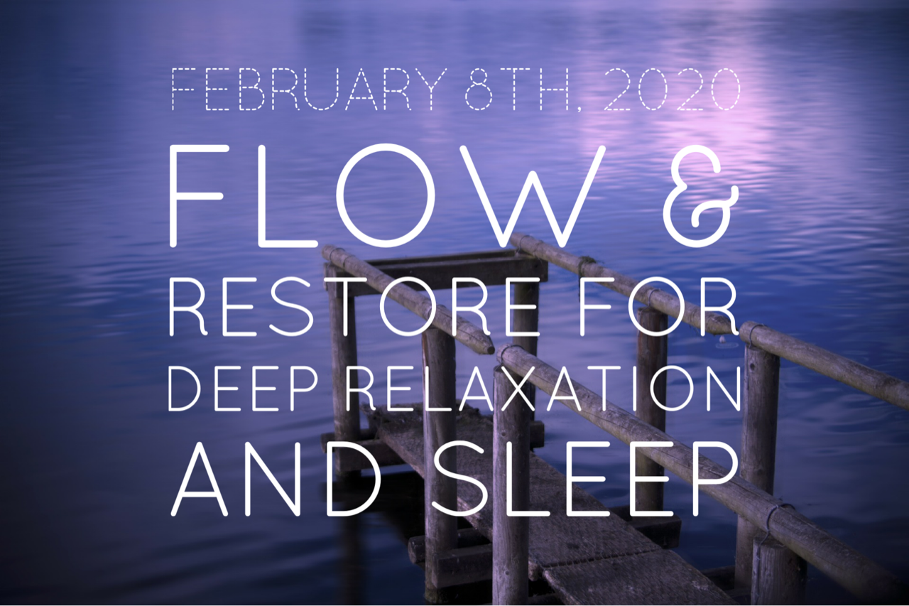 Flow & Restore for Deep Relaxation and Sleep